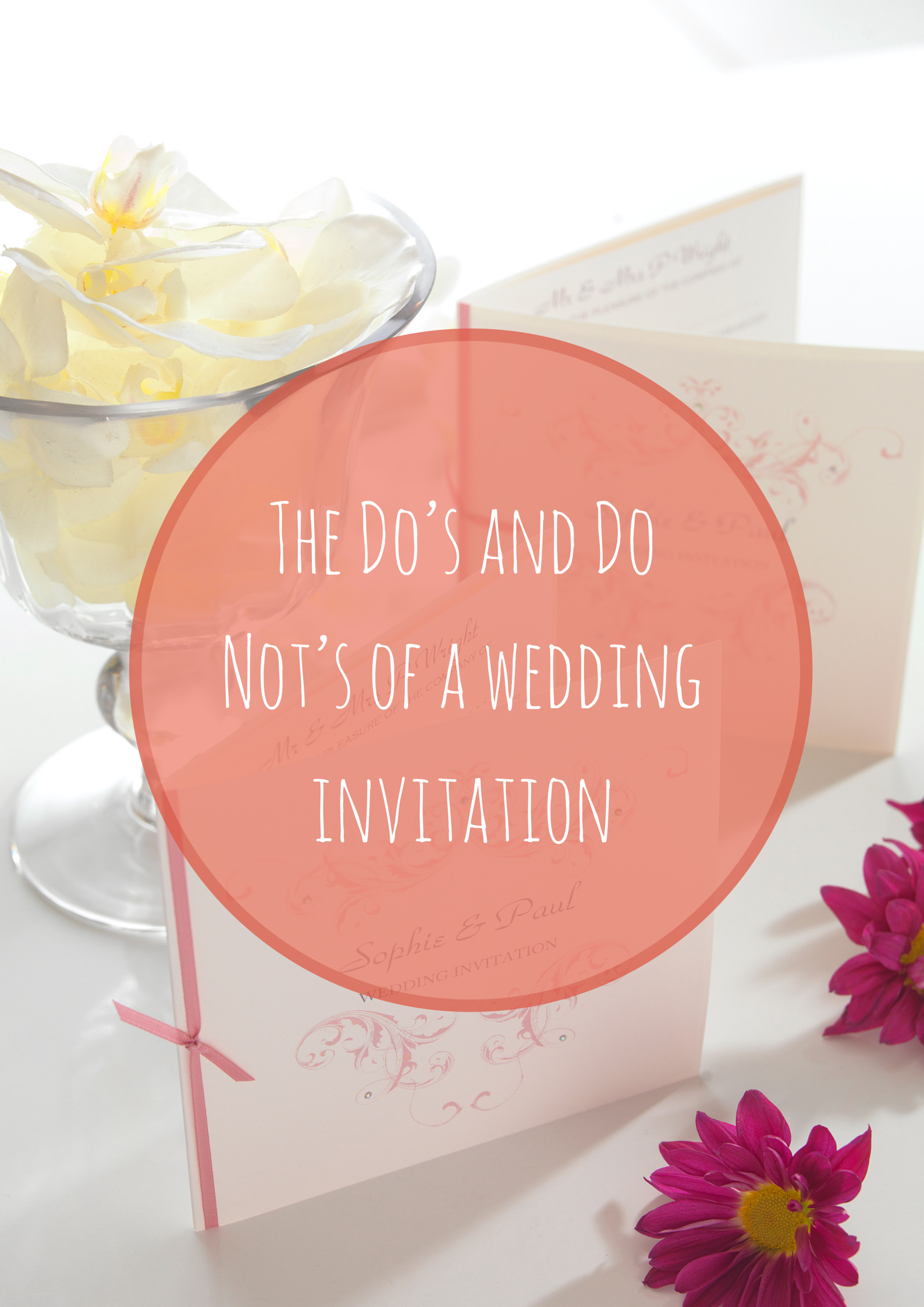 The Do's and Do Not's of a wedding