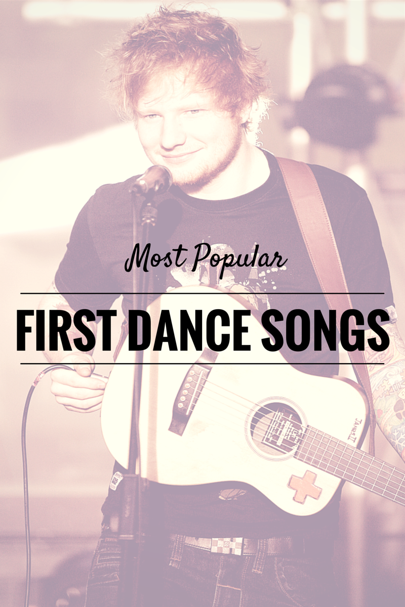 Most Popular First Dance Songs