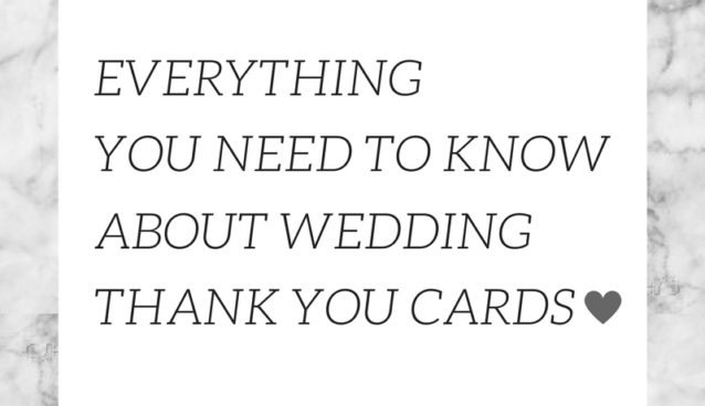 Wedding Thank You Card Etiquette.Everything You Need To Know About Wedding Thank You